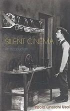 Silent cinema : an introduction