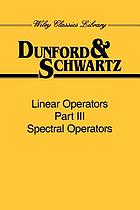 Linear operators. Part 3, Spectral operators