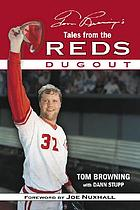 Tom Browning's tales from the Reds dugout Tales from the Reds dugout