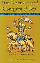 The discovery and conquest of Peru : chronicles of the New World encounter