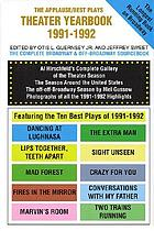 The Applause/Best plays theater yearbook of 1991-1992 : featuring the ten best plays of the season