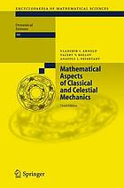 Mathematical aspects of classical and celestial mechanicsDynamical systems
