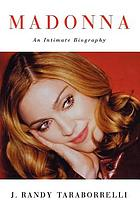 Madonna : an intimate biography