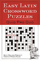 Easy Latin crossword puzzles : quid pro quo
