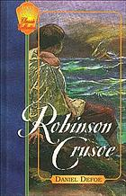 The life & strange surprising adventures of Robinson Crusoe of York, mariner
