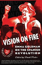 Vision on fire : Emma Goldman on the Spanish Revolution