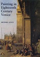 Painting in XVIII century Venice