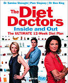 The diet doctors inside and out : the 12-week plan to make you slim for lifeThe 12-week plan to make you slim for lifeThe diet doctors inside and out : the ultimate 12-week diet plan