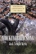 Mockingbird song : ecological landscapes of the South