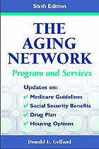 The aging network : programs and services