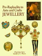 Pre-Raphaelite to arts and crafts jewellery