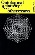 Ontological relativity, and other essays