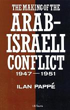 The making of the Arab-Israeli conflict, 1947-51