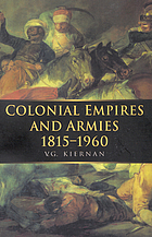 Colonial empires and armies, 1815-1960