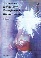 Dara Birnbaum : technology/transformation : Wonder Woman