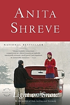 Light on snow : a novel