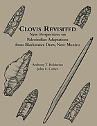 Clovis revisited : new perspectives on Paleoindian adaptations from Blackwater Draw, New Mexico
