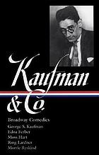 Kaufman & Co. : Broadway comedies