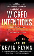 Wicked intentions : the Sheila Labarre murders, a true story