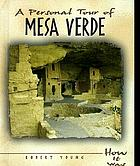 A personal tour of Mesa Verde