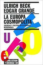 La Europa cosmopolita : sociedad y política en la Segunda Modernidad