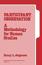 Participant observation : a methodology for human studiesParticipant observation : a methodology for human study