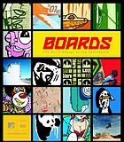 Boards : the art + design of the skateboard