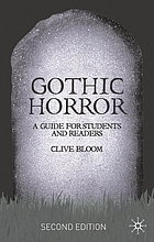 Gothic horror : a guide for students and readers