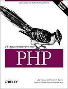 Programmieren mit PHP : [dynamische Webseiten erstellen]
