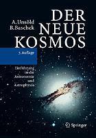 Der neue Kosmos : Einführung in die Astronomie und Astrophysik