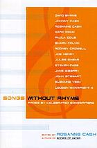 Songs without rhyme : prose by celebrated songwriters