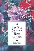 A lifelong quest for peace : a dialogue