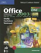 Microsoft Office 2003 : introductory concepts and techniques : course one