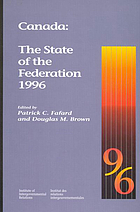 Canada : the state of the federation 1996