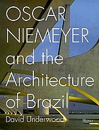 Oscar Niemeyer and the architecture of Brazil