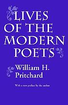 Lives of the modern poets