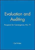 Evaluation and auditing : prospects for convergence