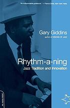 Rhythm-a-ning : jazz tradition and innovation in the '80s