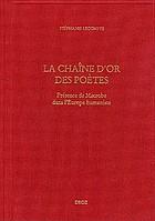 La chaîne d'or des poètes : présence de Macrobe dans l'Europe humaniste