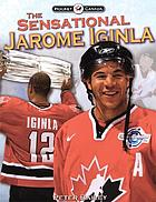 The sensational Jarome Iginla