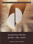Questioning identity : gender, class, nation