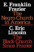 The Negro church in America