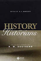 History and historians : selected papers of R.W. Southern