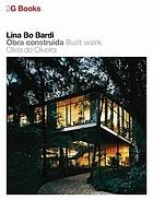 Lina Bo Bardi : obra construida : built work