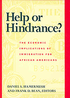 Help or hindrance? : the economic implications of immigration for African Americans