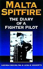 Malta spitfire : the diary of a fighter pilot
