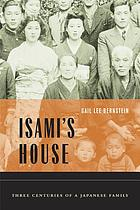Isami's house : three centuries of a Japanese family
