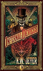 Infernal devices : a mad Victorian fantasy