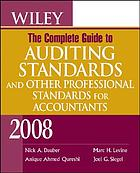 Wiley, the complete guide to auditing standards, and other professional standards for accountants, 2008
