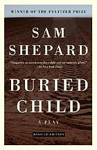 Buried child ; &, Seduced, & Suicide in B♭